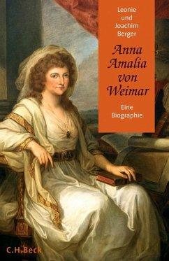 Anna Amalia von Weimar - Berger, Leonie; Berger, Joachim