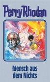Mensch aus dem Nichts / Perry Rhodan Bd.95