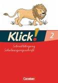 Klick!. Erstlesen. Schreiblehrgang 2 in Schulausgangsschrift. Östliche Bundesländer und Berlin