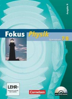 Fokus Physik. 7./8. Schuljahr. Schülerbuch. Gymnasium Nord - Boysen, Gerd; Fösel, Angela; Heise, Harri; Schepers, Harald; Schlichting, Hans Joachim