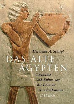 Das Alte Ägypten - Schlögl, Hermann A