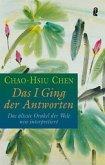 Das I Ging der Antworten