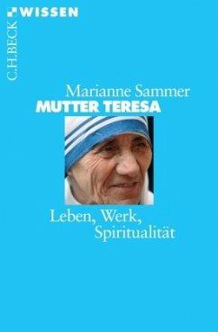 Mutter Teresa - Sammer, Marianne