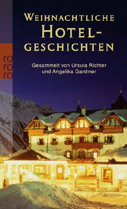 weihnachtliche hotelgeschichten taschenbuch b. Black Bedroom Furniture Sets. Home Design Ideas