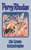 Die Gravo-Katastrophe / Perry Rhodan Bd.96
