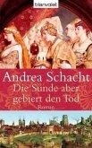 Die Sünde aber gebiert den Tod / Begine Almut Bossart Bd.3