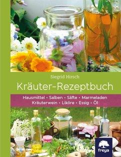 Kräuter-Rezeptbuch - Hirsch, Siegrid