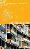 Das Hansaviertel - Ikone der Moderne