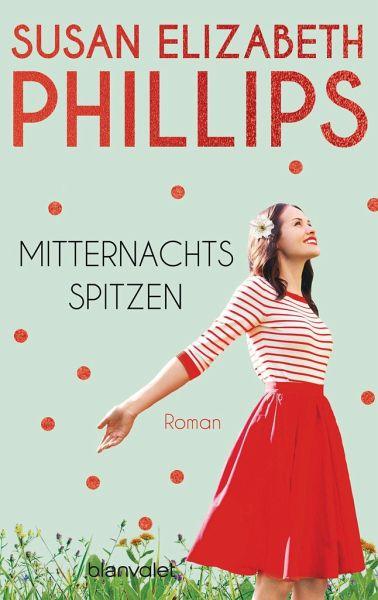 Mitternachtsspitzen - Phillips, Susan E.