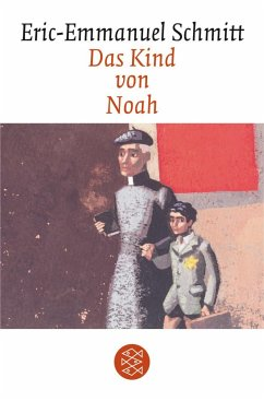 Das Kind von Noah - Schmitt, Eric-Emmanuel