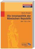 Die Innenpolitik der Römischen Republik 264-133 v.Chr