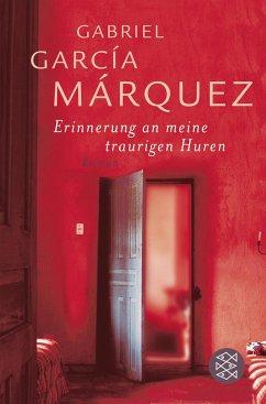 Erinnerung an meine traurigen Huren - García Márquez, Gabriel