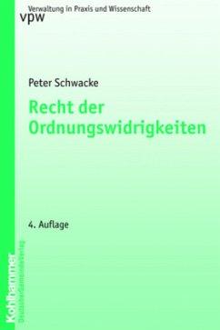 Recht der Ordnungswidrigkeiten - Schwacke, Peter