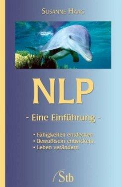 NLP - Eine Einführung - Haag, Susanne