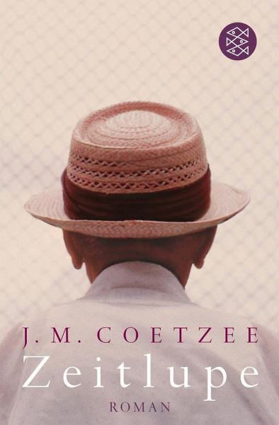 Zeitlupe - Coetzee, J. M.