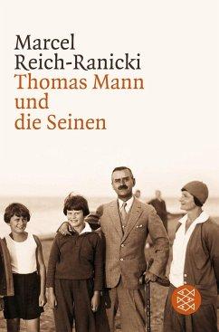 Thomas Mann und die Seinen - Reich-Ranicki, Marcel