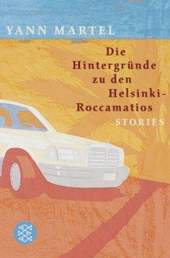 Die Hintergründe zu den Helsinki-Roccamatios - Martel, Yann