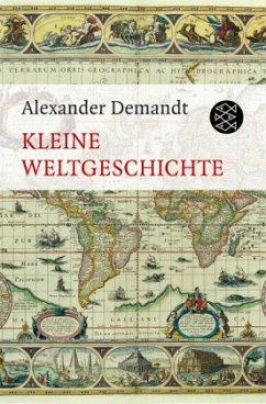 Kleine Weltgeschichte - Demandt, Alexander