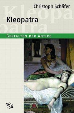 Kleopatra - Schäfer, Christoph