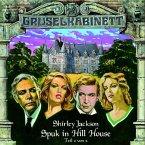 Spuk in Hill House - Teil 2 / Gruselkabinett Bd.2 (1 Audio-CD)