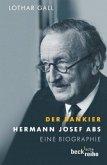 Der Bankier - Hermann Josef Abs