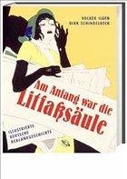 Am Anfang war die Litfaßsäule - Ilgen, Volker; Schindelbeck, Dirk