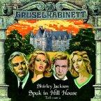 Spuk in Hill House - Teil 1 (Gruselkabinett - Folge 8), 1 Audio-CD