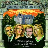 Spuk in Hill House - Teil 1 (Gruselkabinett - Folge 8), 1 Audio-CD