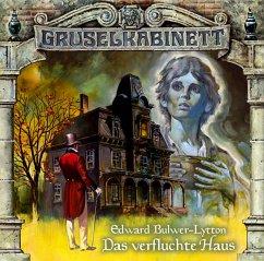 Das verfluchte Haus / Gruselkabinett Bd.6 (1 Audio-CD) - Bulwer-Lytton, Edward George