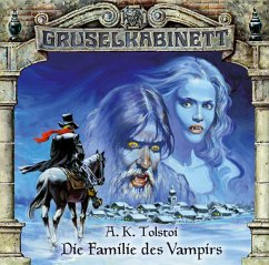 Die Familie des Vampir / Gruselkabinett Bd.3 (1 Audio-CD)