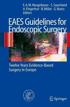 EAES Guidelines for Endoscopic Surgery - Neugebauer, Edmund A.M. / Sauerland, Stefan / Fingerhut, Abe / Millat, Bertrand / Buess, Gerhard (eds.)
