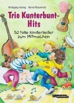 Trio Kunterbunt-Hits
