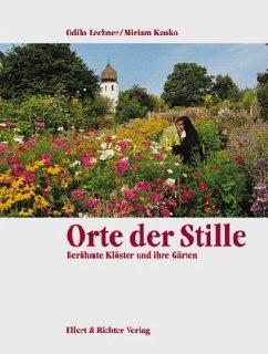 Orte der Stille - Kauko, Miriam; Lechner, Odilo