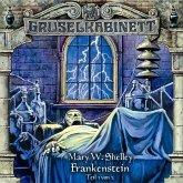 Frankenstein - Teil 1 / Gruselkabinett Bd.12 (Audio-CD)