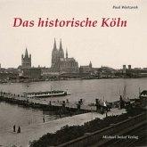 Das Historische Köln