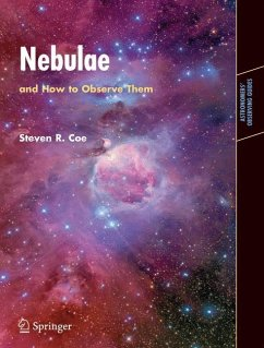Nebulae and How to Observe Them - Coe, Steven