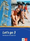 Let's Go 3. Workbook. Mit Schüler-CD