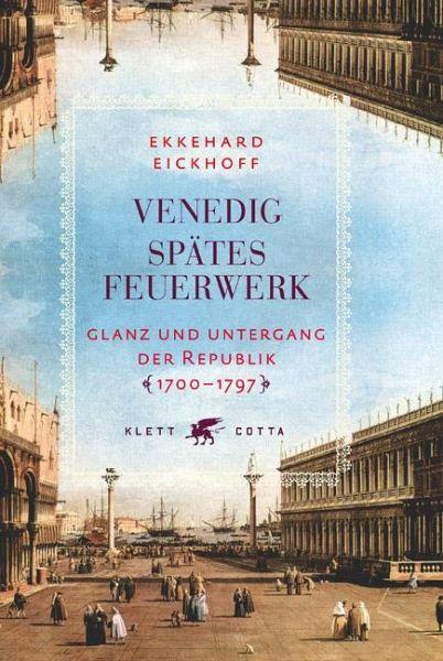 Venedig - Spätes Feuerwerk - Eickhoff, Ekkehard