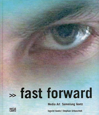 Fast Forward - Goetz, Ingrid / Urbaschek, Stephan