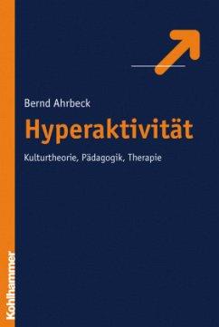 Hyperaktivität - Ahrbeck, Bernd