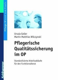 Pflegerische Qualitätssicherung im OP