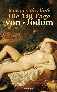 Die 120 Tage von Sodom - Sade, Marquis de