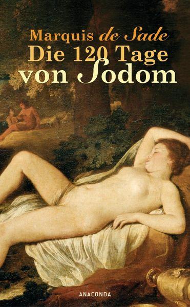 Sade: Die 120 Tage von Sodom; Klassiker alphabetisch nach Titeln