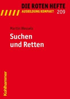 Suchen und Retten - Wessels, Martin