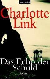 Das Echo der Schuld - Link, Charlotte