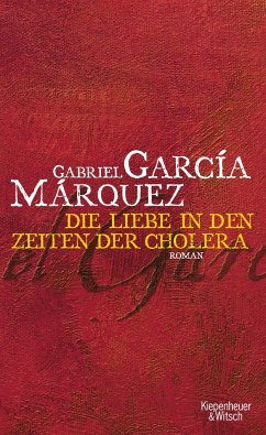 Liebe in den Zeiten der Cholera - García Márquez, Gabriel