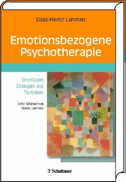 Emotionsbezogene Psychotherapie - Lammers, Claas H