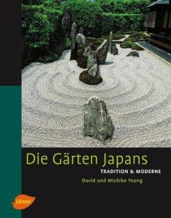 Die Gärten Japans - Young, David; Young, Michiko