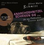 Anarchoshnitzel schrien sie. CD
