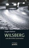 Wilsberg und die dritte Generation / Wilsberg Bd.17